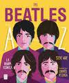 THE BEATLES | 9788412136647 | STEVE WIDE/CHANTEL DE SOUSA | Llibreria Online de Tremp